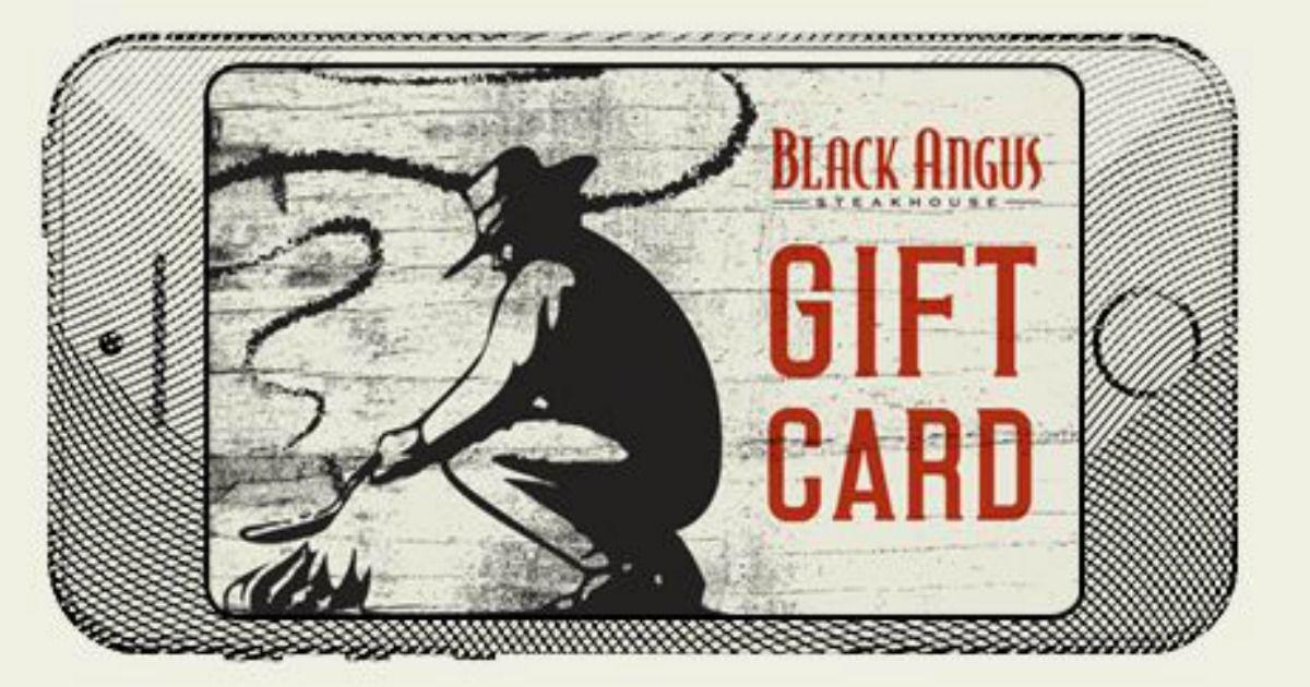 Buy A 50 Black Angus Gift Card & Get A 10 Bonus Bucks