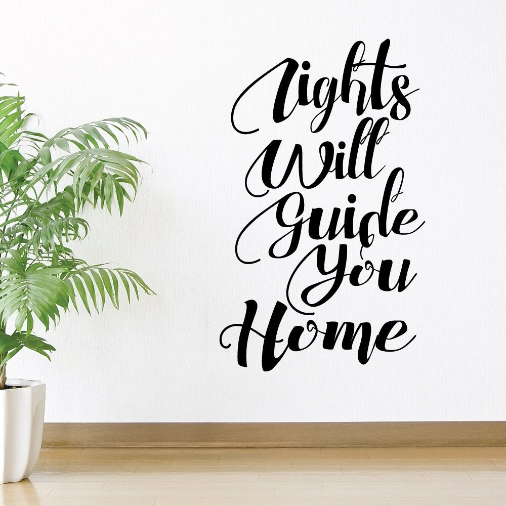 Lights Will Guide You Home Wall Decal Sticker VC0191 by ...