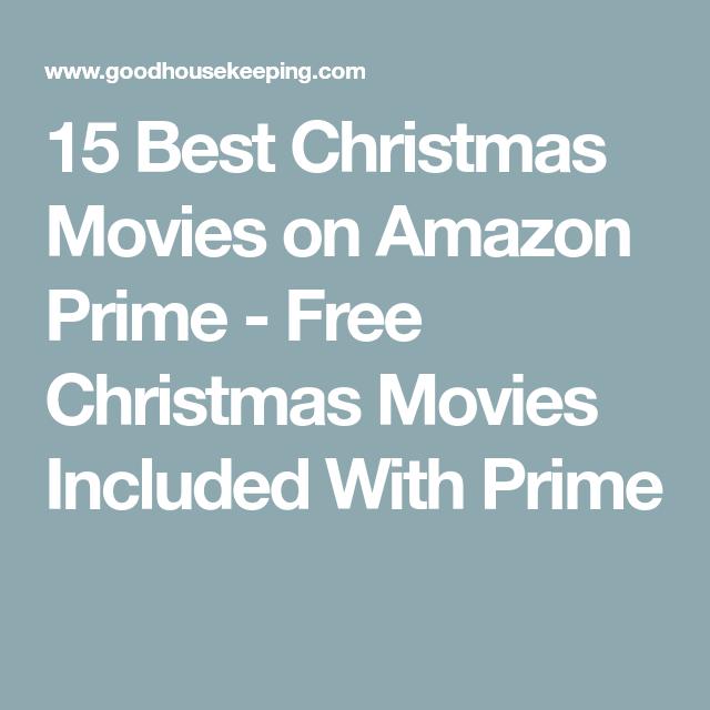 50 Free Christmas Movies To Stream On Amazon Prime In 2019 Free Christmas Movies Kids Christmas Movies Christmas Movies