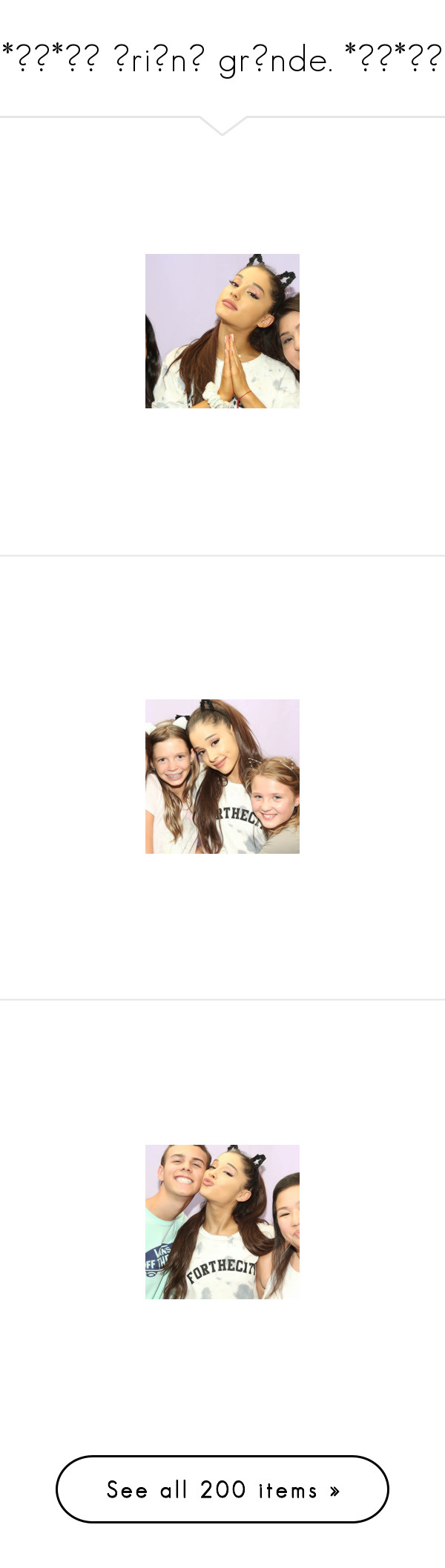 """""""*✲゚*。✧ ɑriɑnɑ grɑnde. *✲゚*。✧"""" by disney-clipper ❤ liked on Polyvore featuring ArianaGrande, ariana, myeverything и Moonlighttour"""