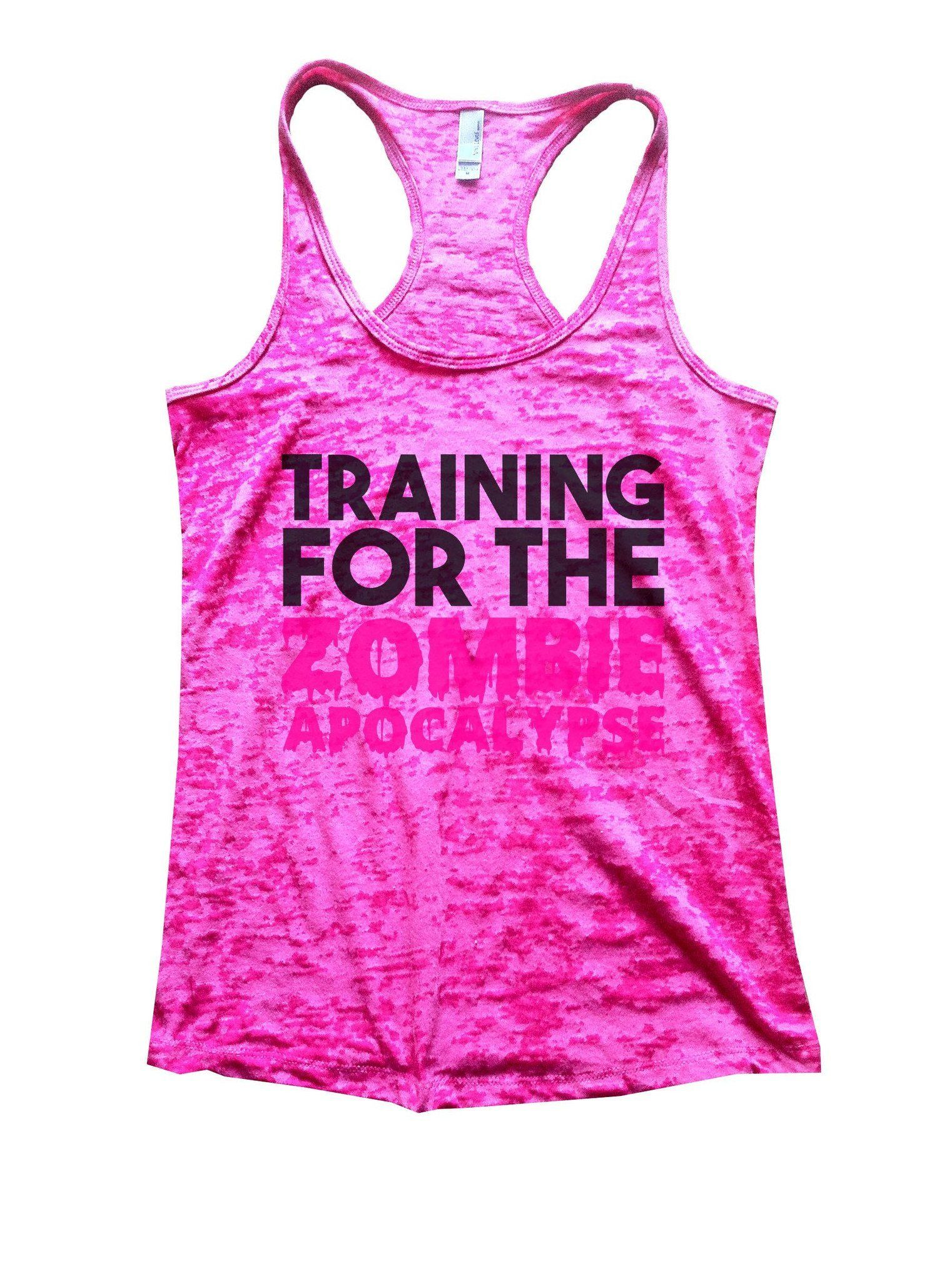 Training For The Zombie Apocalypse Burnout Tank Top By Funny Threadz