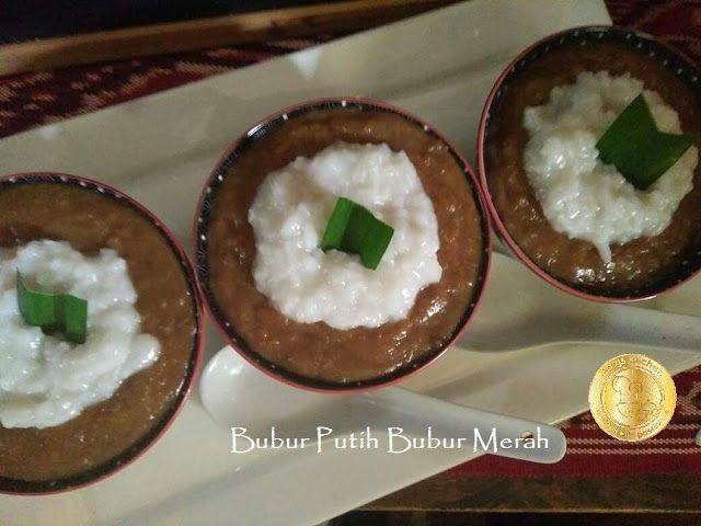 Bubur Putih Bubur Merah Https Ift Tt 2km5jy6 Food Desserts Recipes