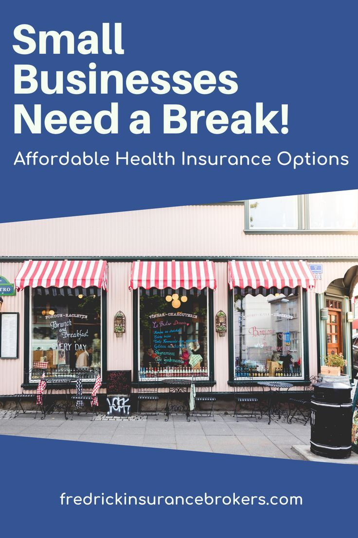 Small Businesses Need a Break in 2020 | Affordable health ...
