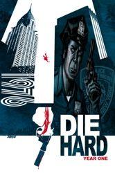 Die Hard: Year One, Vol 1 by Howard Chaykin