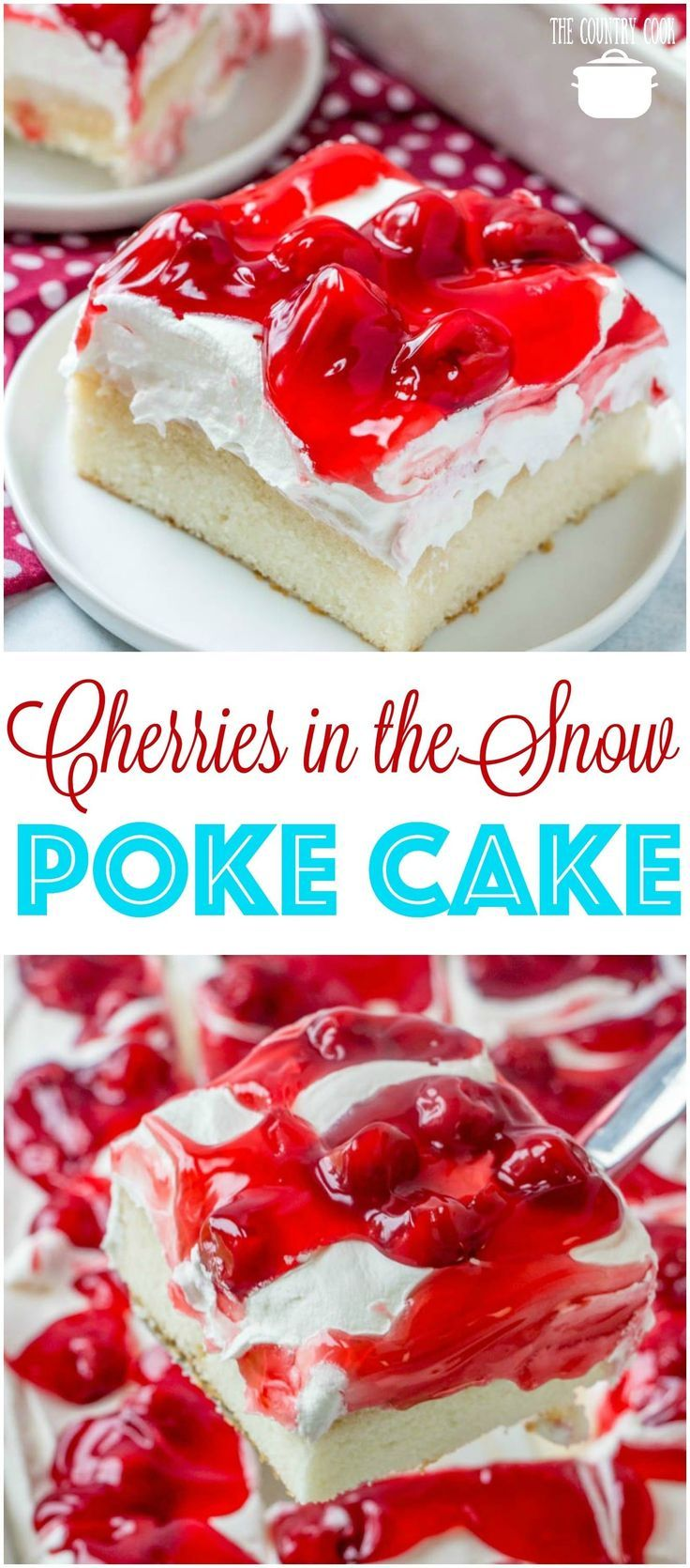 in the snow poke cake Cherries in the Snow Pudding Poke Cake recipe from The Country CookCherries in the Snow Pudding Poke Cake recipe from The Country Cook