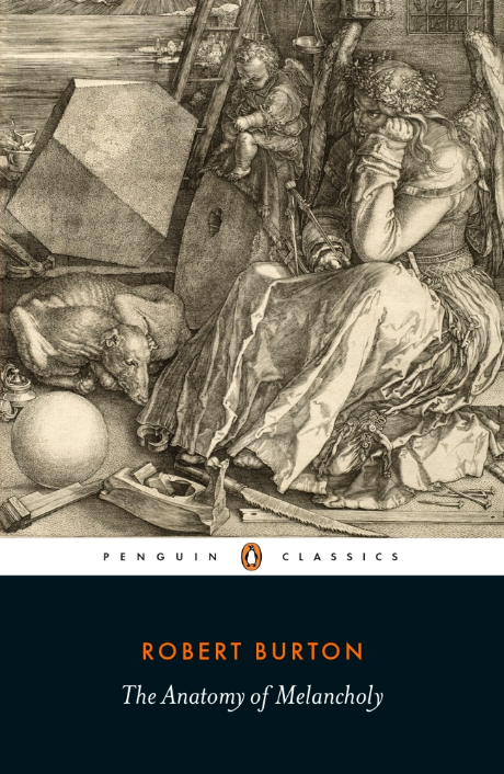 The Anatomy of Melancholy by Robert Burton | Penguin Classics ...