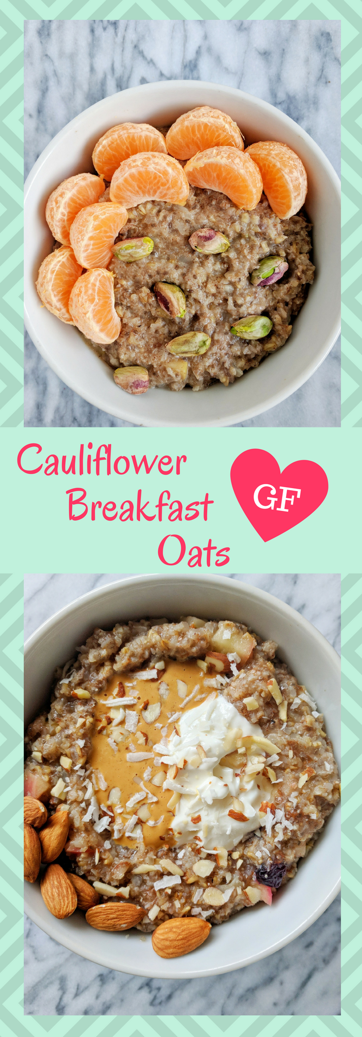 Hearty steel cut oats with riced cauliflower, almond milk and delicious toppings. #healthy #breakfast #cauliflower #oats
