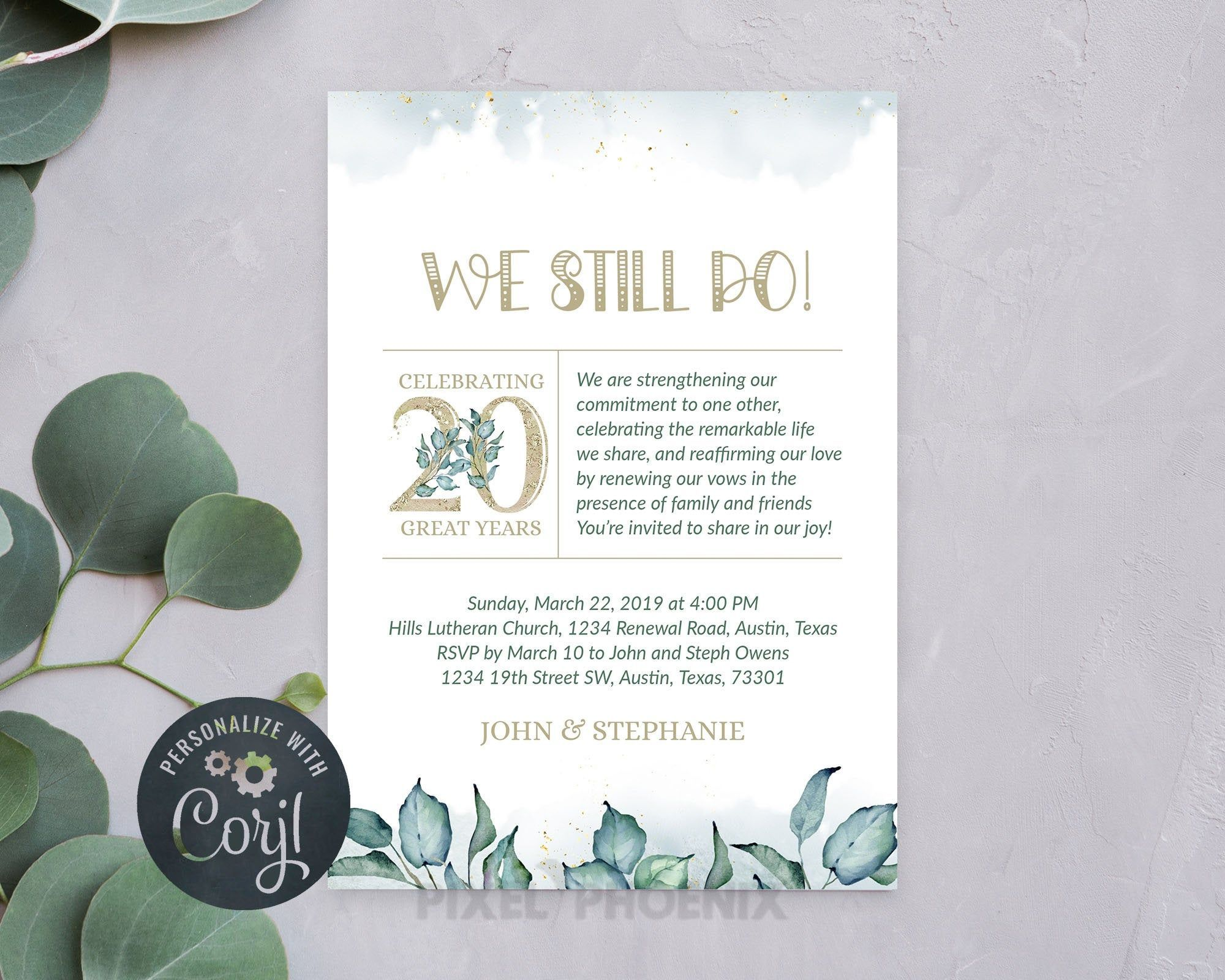 20th Anniversary, We still do, Vow renewal, Anniversary Invitations, Greenery invite, Anniversary Template, Wedding anniversary, 10 year #20thanniversarywedding 20th Anniversary, We still do, Vow renewal, Anniversary Invitations, Greenery invite, Anniversary Template, Wedding anniversary, 10 year #20thanniversarywedding