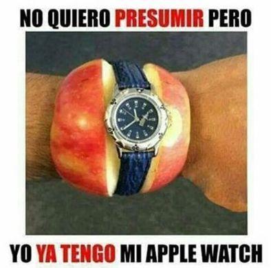 Apple watch no quiero presumir pero ya lo tengo