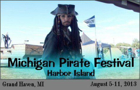 Michigan Pirate Festival at Grand Haven MI - August 5-11, 2013