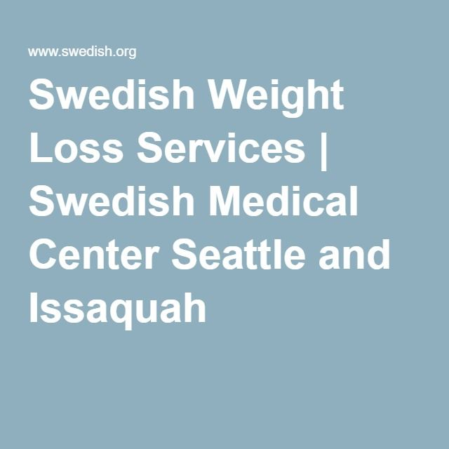 Swedish Weight Loss Services Swedish Medical Center Seattle And