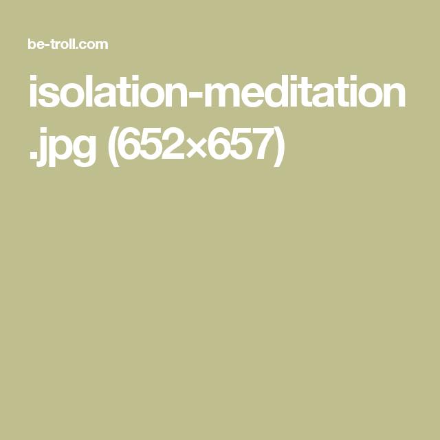 isolation-meditation.jpg (652×657)
