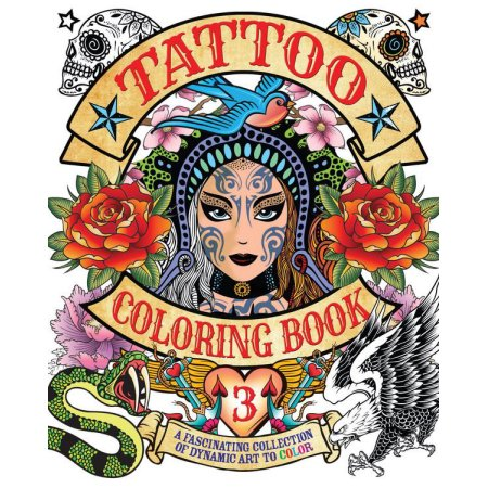 Chartwell Coloring Books Tattoo Book 3 A Fascinating Collection Of Dynamic Art To