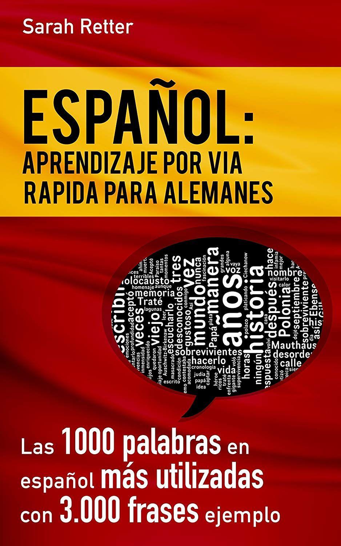Español Aprendizaje Por Via Rapida Para Alemanes Las 1000