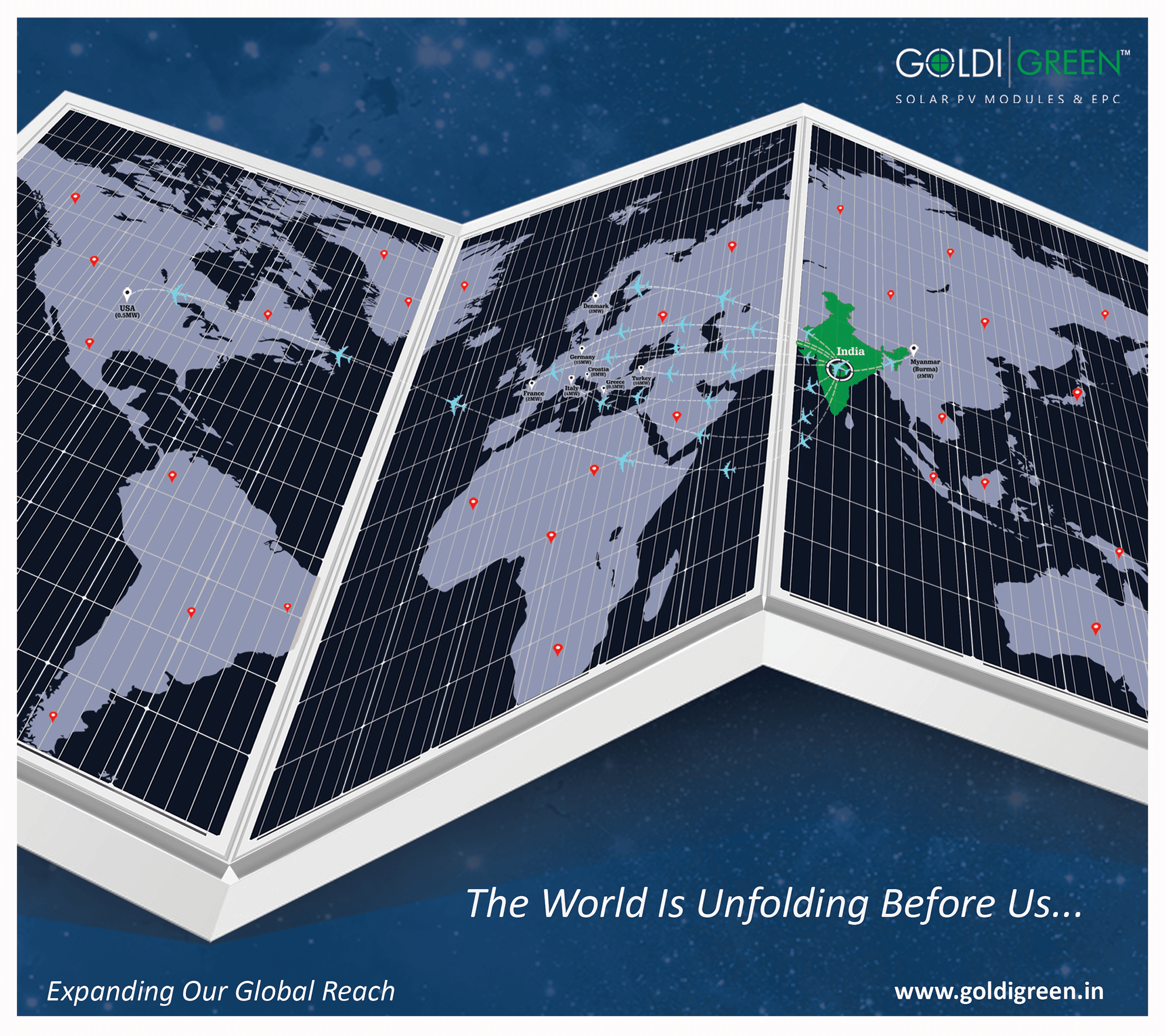 The World Is Unfolding Before Us Expanding Our Global Reach Www Goldigreen In Solar Panel Manufacturers Solar Solar Panels