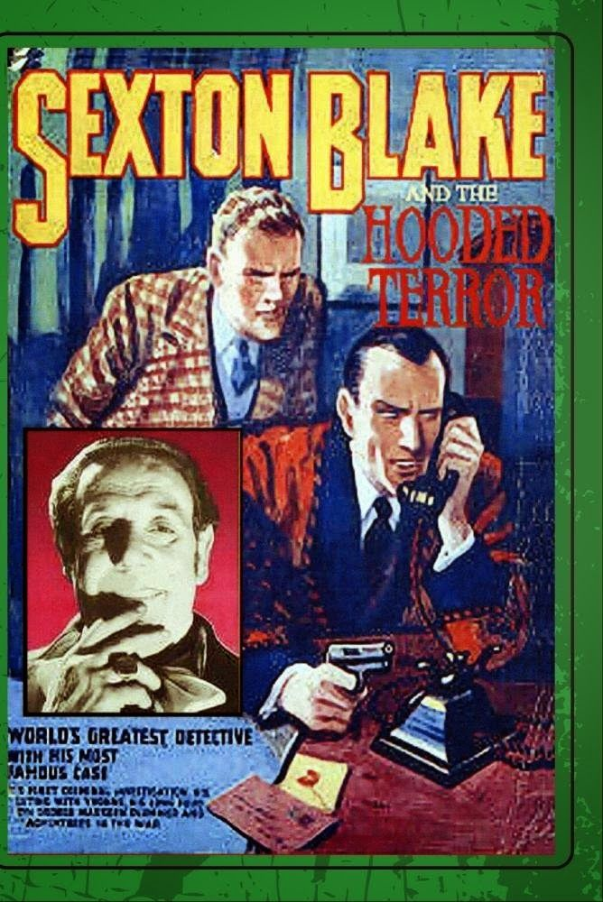 Sexton Blake and the Hooded Terror (1938)Stars: George Curzon, Tod Slaughter, Greta Gynt, Tony Sympson, Charles Oliver, Marie Wright, David Farrar ~ Director: George King