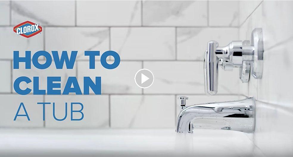 How To Clean A Bathtub Amp Shower Clorox Clean Bathtub