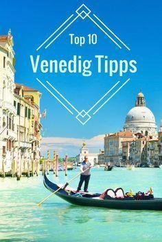 Die Top 10 Venedig Sehenswürdigkeiten in 2019 • Travelcircus #favoriteplaces
