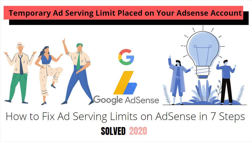 How to Fix Ad Serving Limit on AdSense in 7 Steps