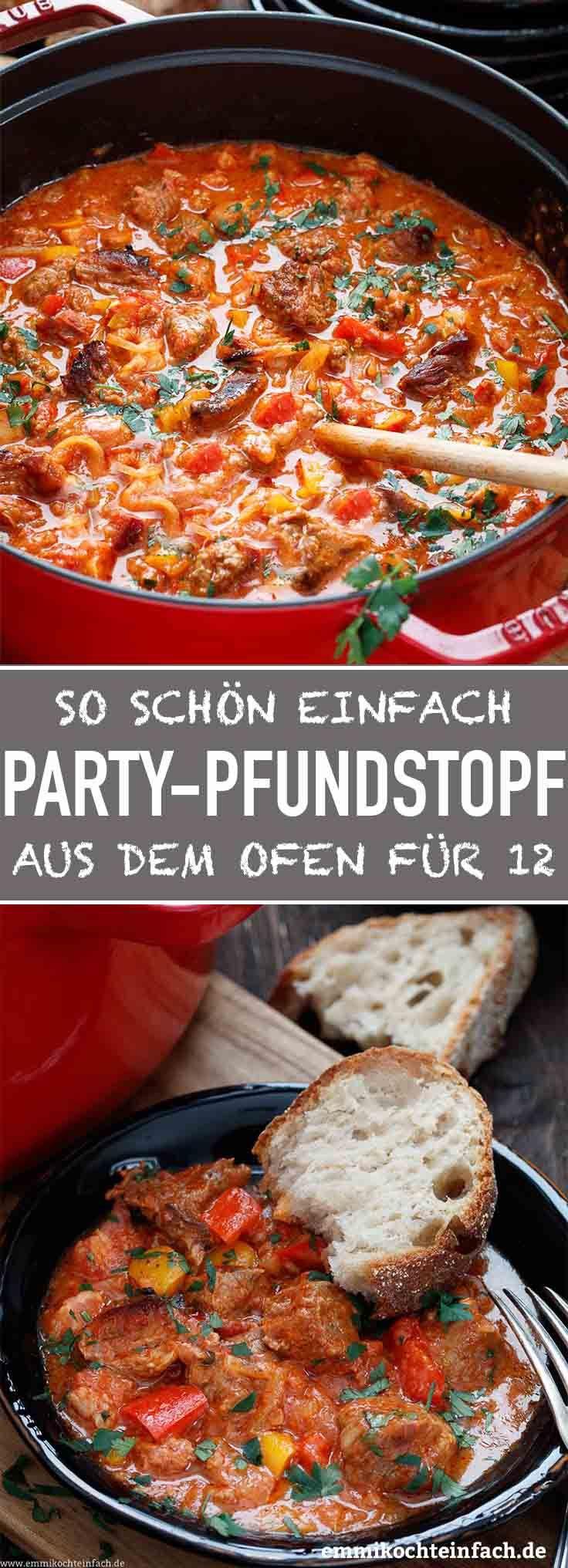 Party Pfundstopf für zwölf - ein einfaches Partyessen - emmikochteinfach #gulaschrezept