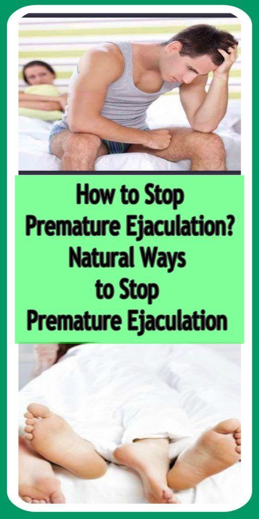 Natural ways to stop premature ejaculation