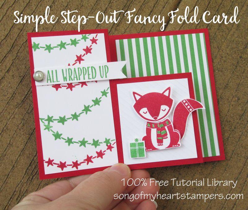 photo tutorial: handmade Christmas card: Simple step out fancy fold ...