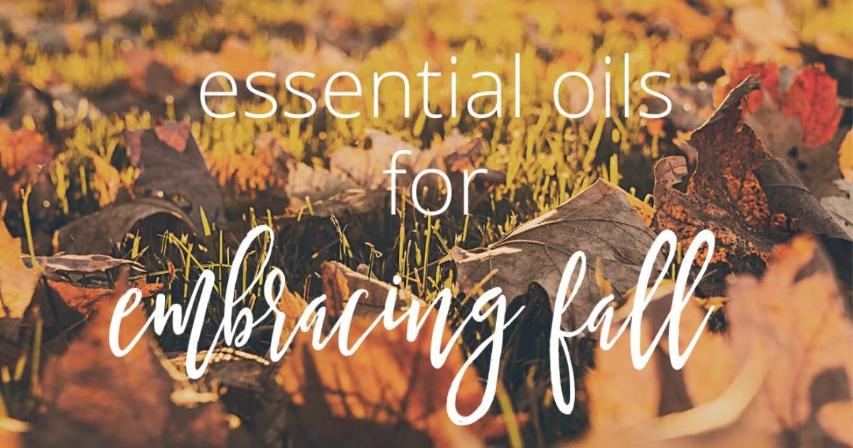 Essential Oils for the Autumnal Equinox and the Fall Season #autumnalequinox