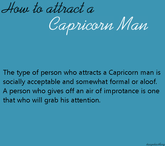 how to win a capricorn man