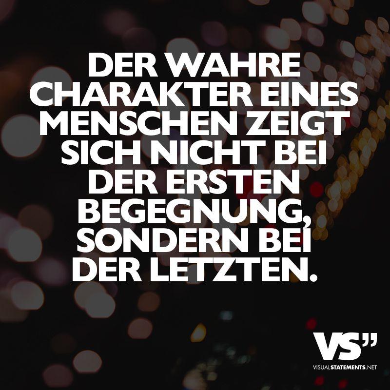 Der wahre Charakter eines Menschen zeigt sich nicht bei ...