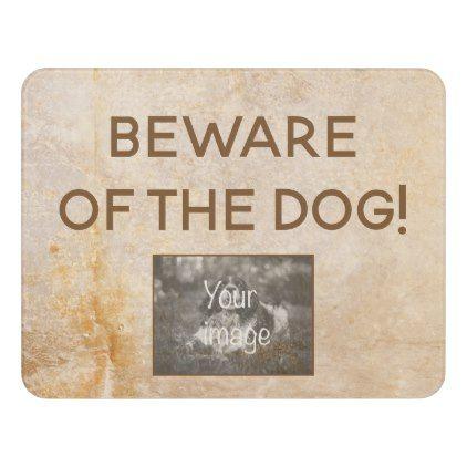 Vintage Design With Photo Beware Of The Dog Door Sign Door