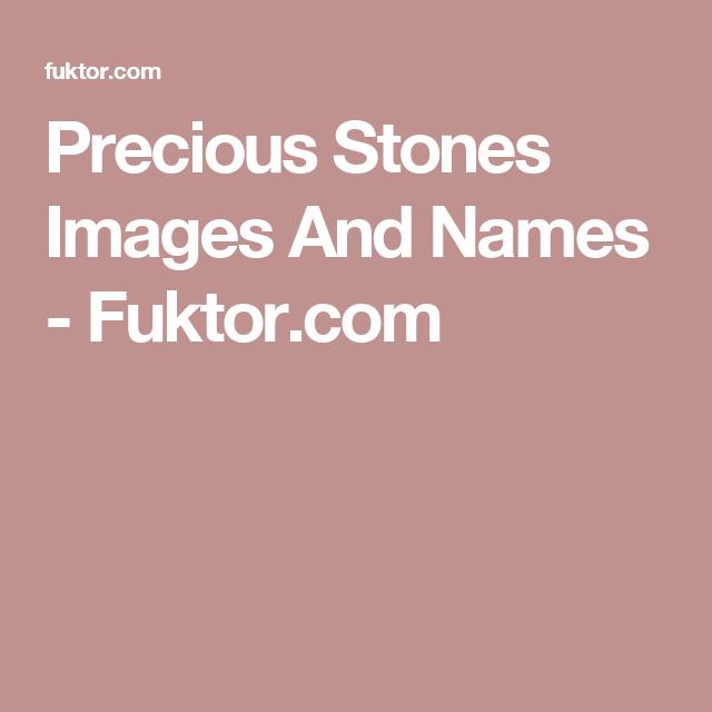 Precious Stones Images And Names - Fuktor.com