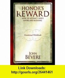 John bevere honors reward devotional workbook 9781933185347 john john bevere honors reward devotional workbook 9781933185347 john bevere isbn 10 1933185341 isbn 13 978 1933185347 tutorials pdf ebook fandeluxe Gallery