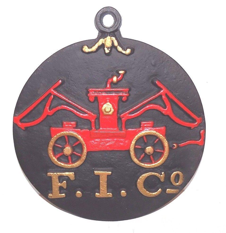 Vintage Cast Iron FIC Firefighter Insurance Company Antique Plaque ...