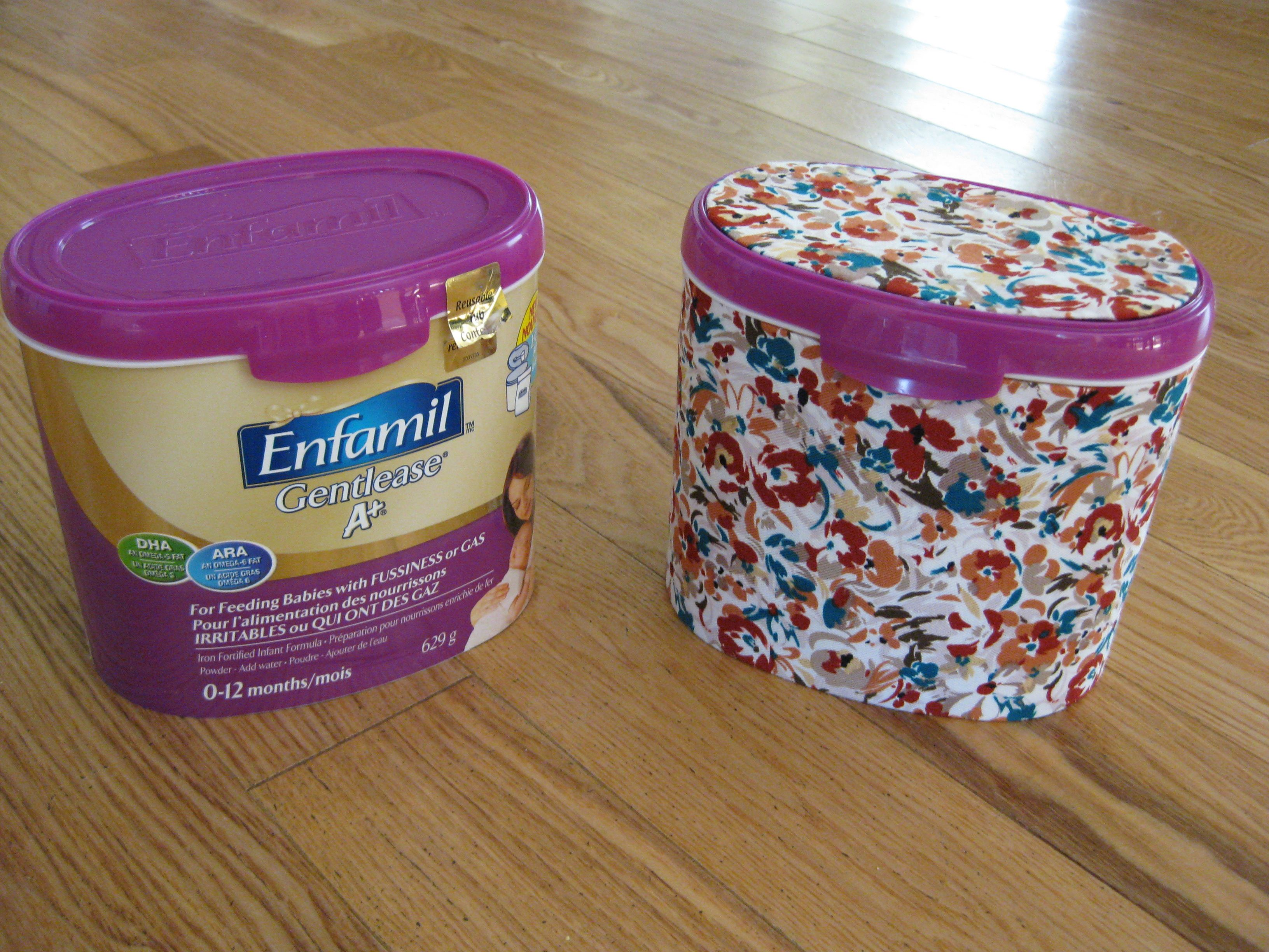 Re Use Formula Containers By Decorating With Fabric Formula Containers Formula Can Crafts Reuse Containers