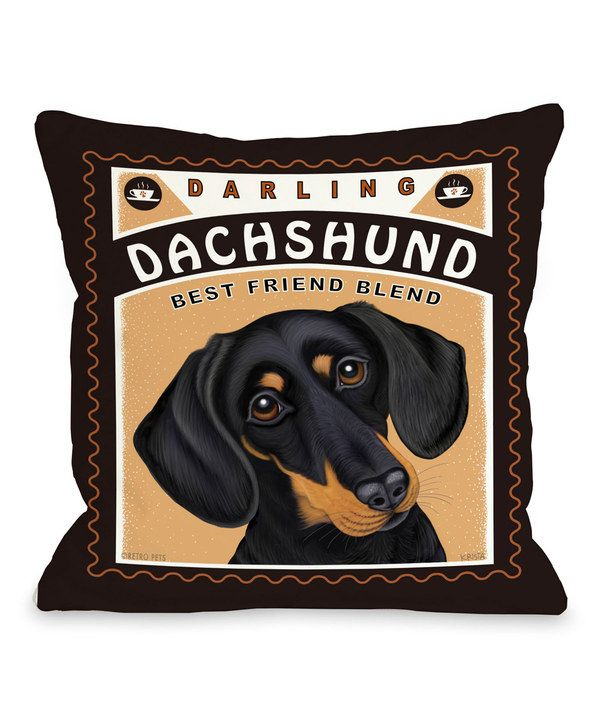 Look at this 'Darling Dachshund' Throw Pillow on #zulily today!