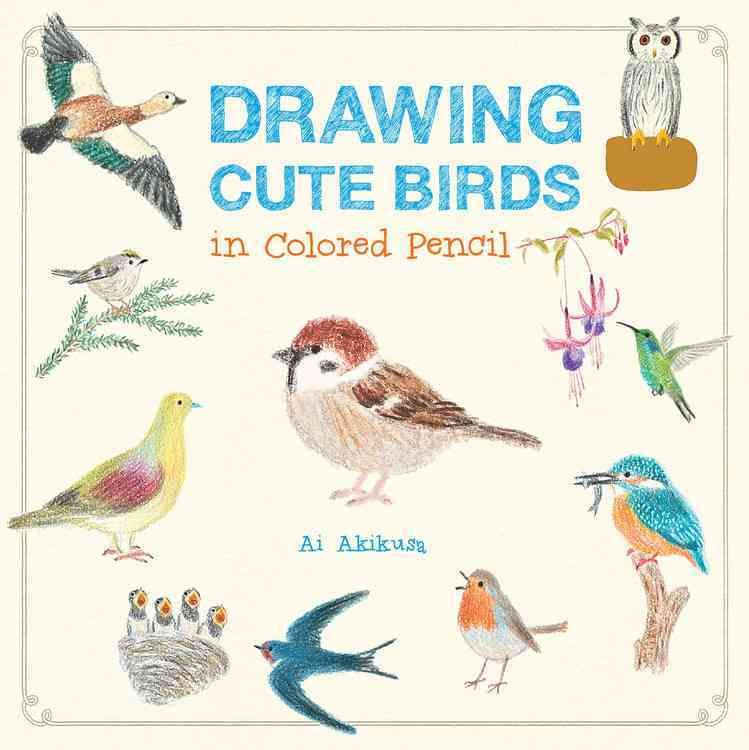 Drawing Cute Birds in Colored Pencil | Drawings | Pinterest ...