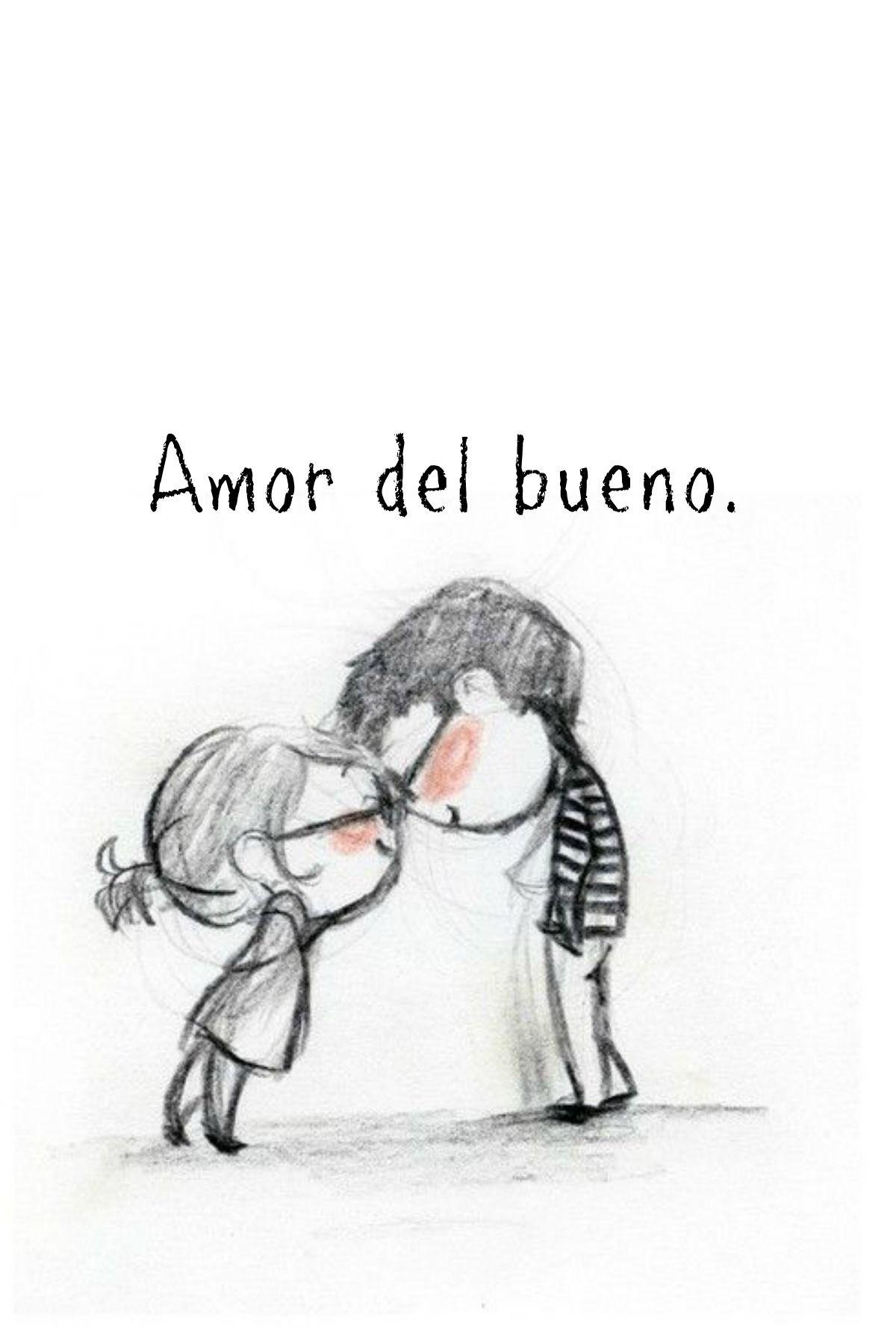 Amor Del Bueno Teamo Love Amor Fondos Amor Frases Y Love Amor