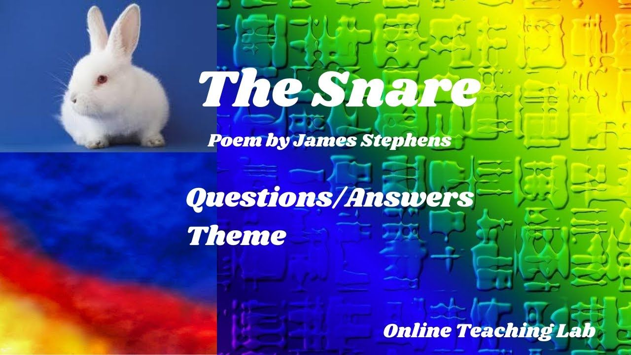Question Answer Of The Poem Snare Theme New Oxford Modern Thi Or That Poems Moon Wind By Ted Hughe Paraphrase