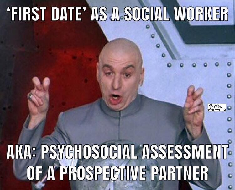 Social Work And Dating Is Tricky Social Work Quotes