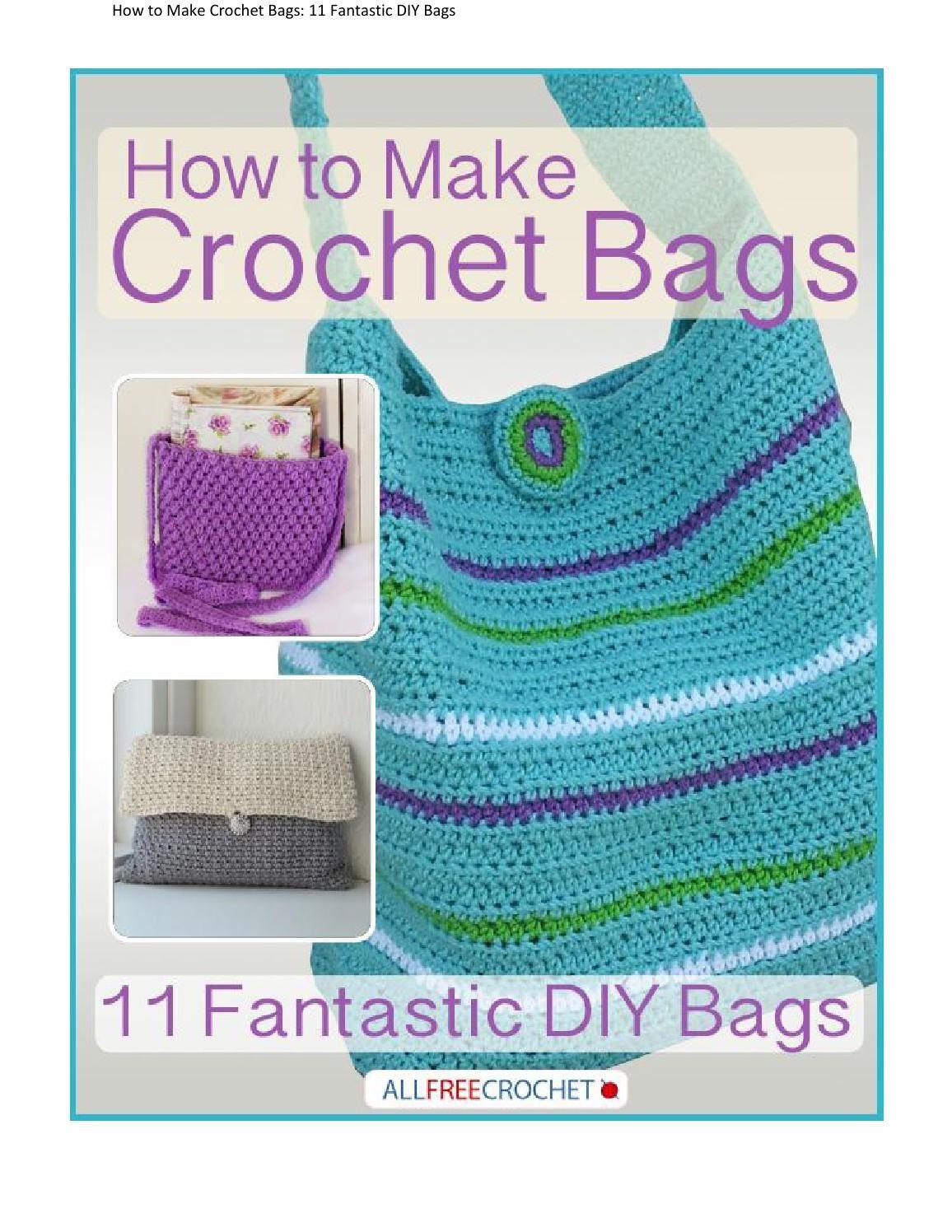 How to make crochet bags 11 fantastic diy bags free ebook how to make crochet bags 11 fantastic diy bags free ebook bankloansurffo Gallery