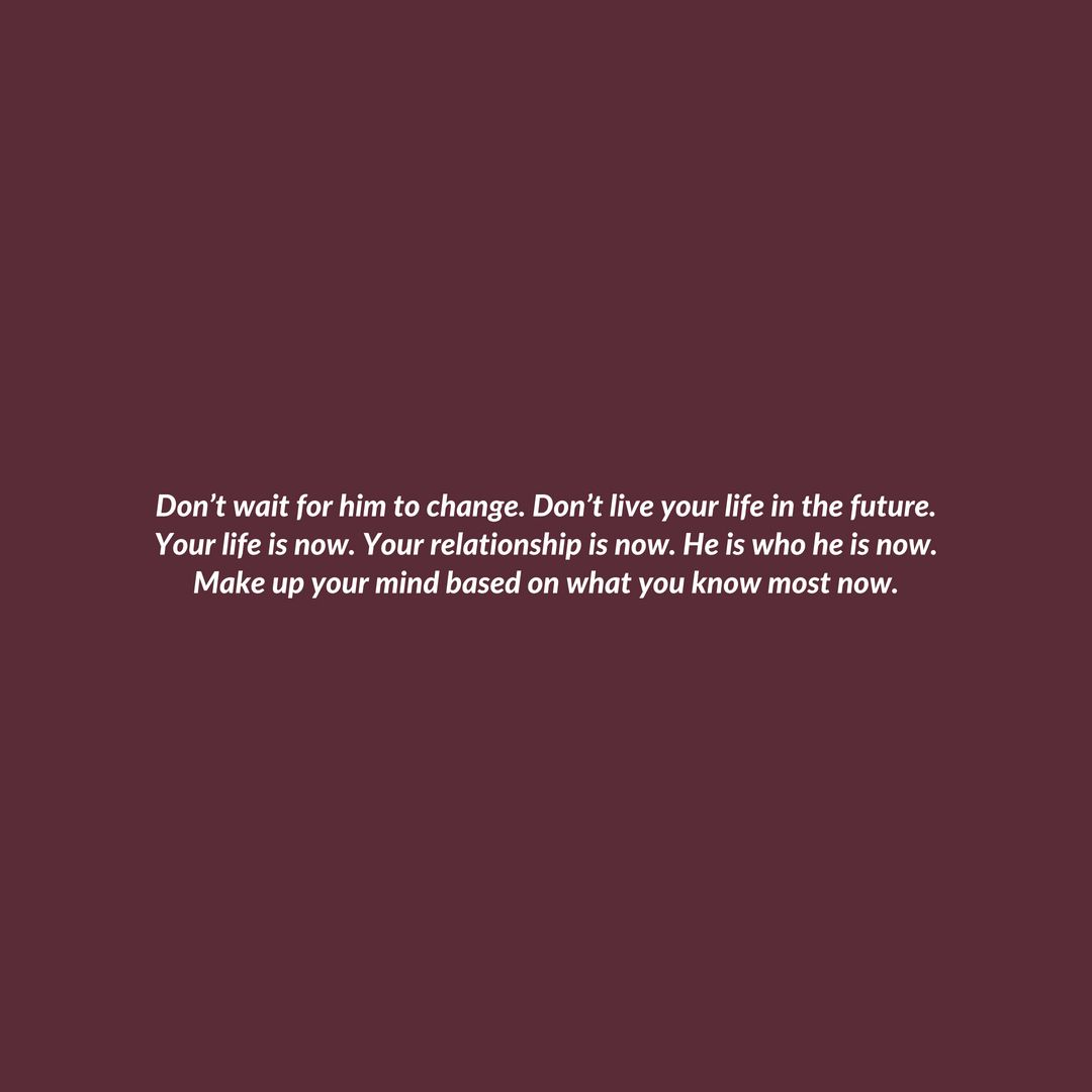 Dont Wait For Me Quotes