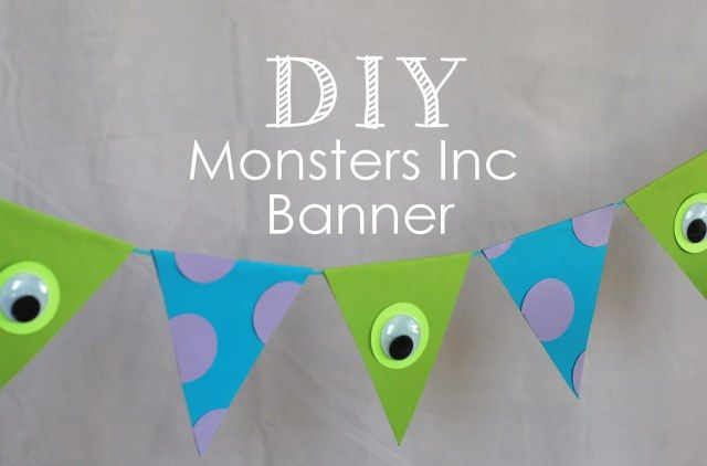 DIY monsters inc banner for birthday party, super easy and