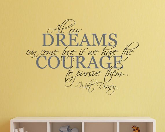Disney Wall Decal Disney Wall Sticker Dreams Wall Decal Courage