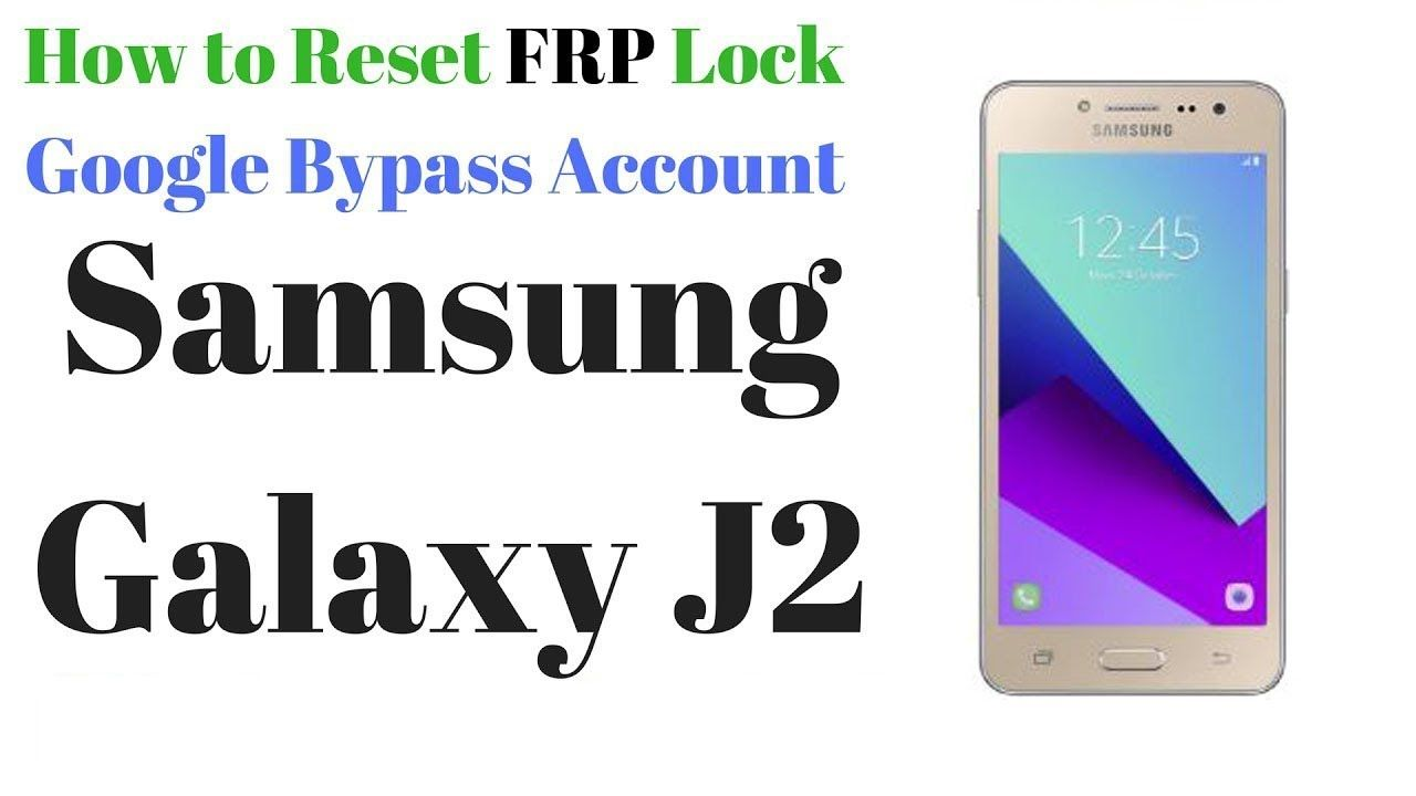 HOW TO BYPASS GOOGLE ACCOUNT -RESET FRP Samsung Galaxy g532g J2 Prime    Samsung galaxy, Galaxy, Samsung