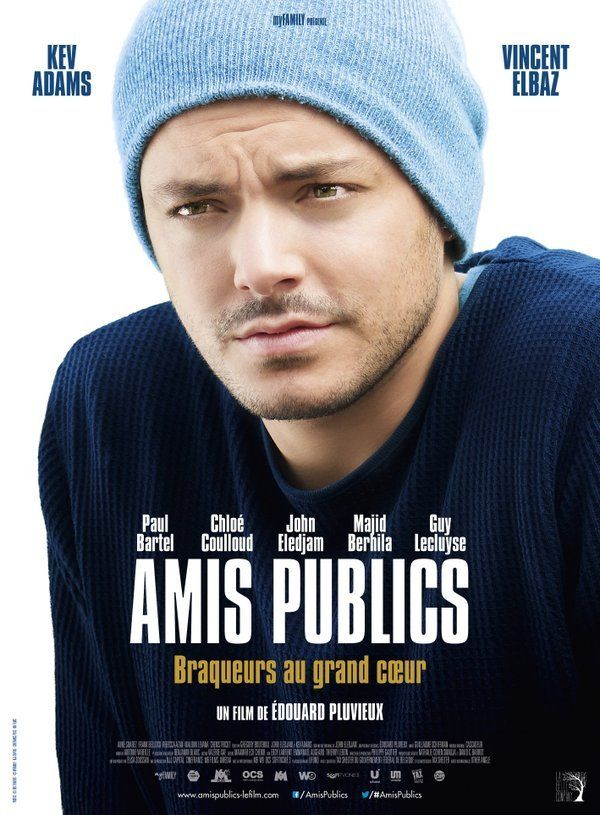 Amis Publics La Sortie Cine De La Semaine Les P Tites News De Nath Film Kev Adams Public