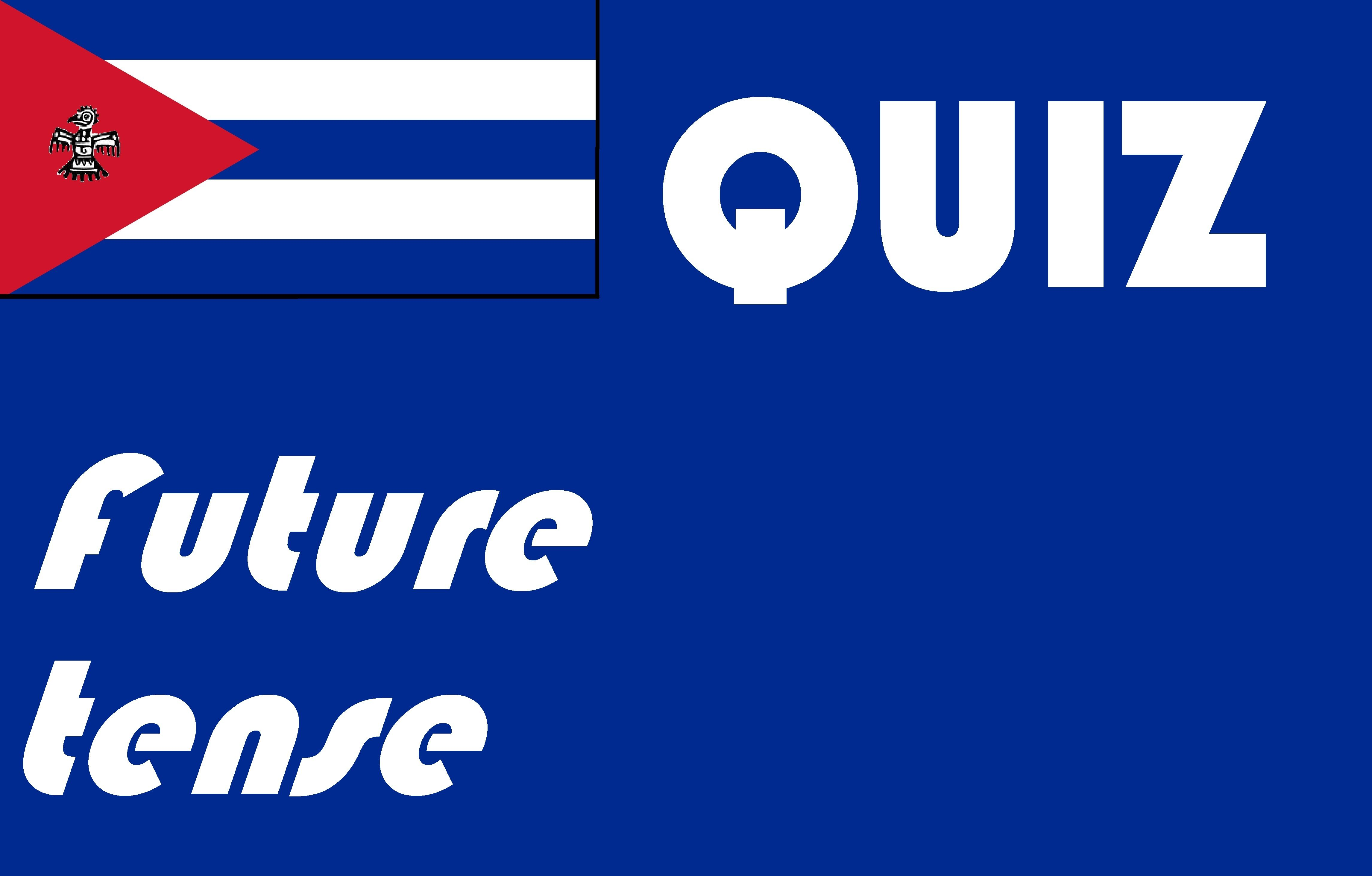 Spanish Future Tense Quiz Or Worksheet Distance Learning