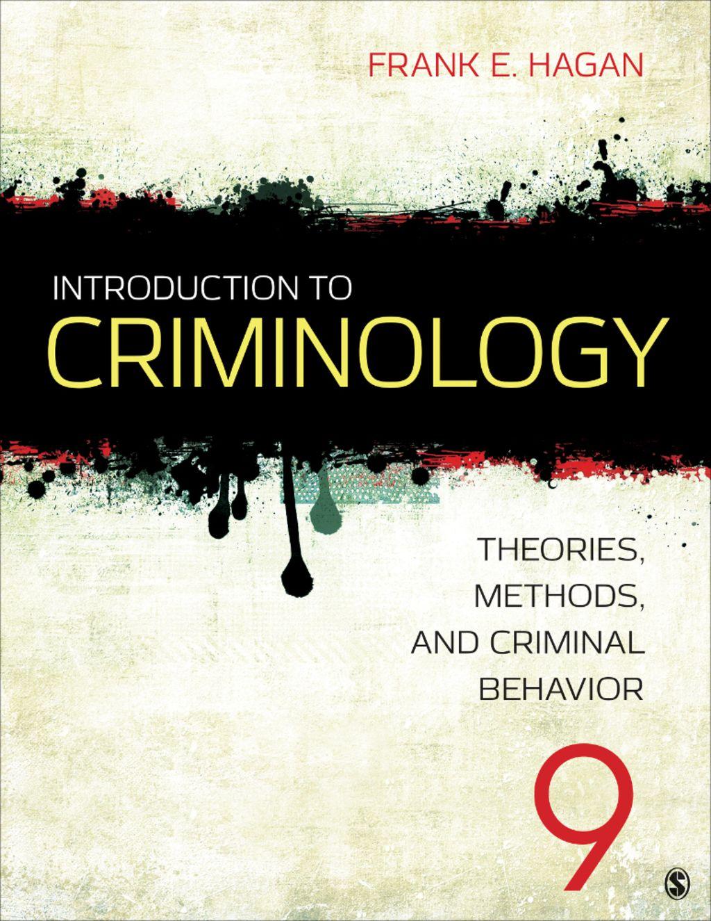Introduction to Criminology: Theories  Methods  and Criminal Behavior (eBook Ren…