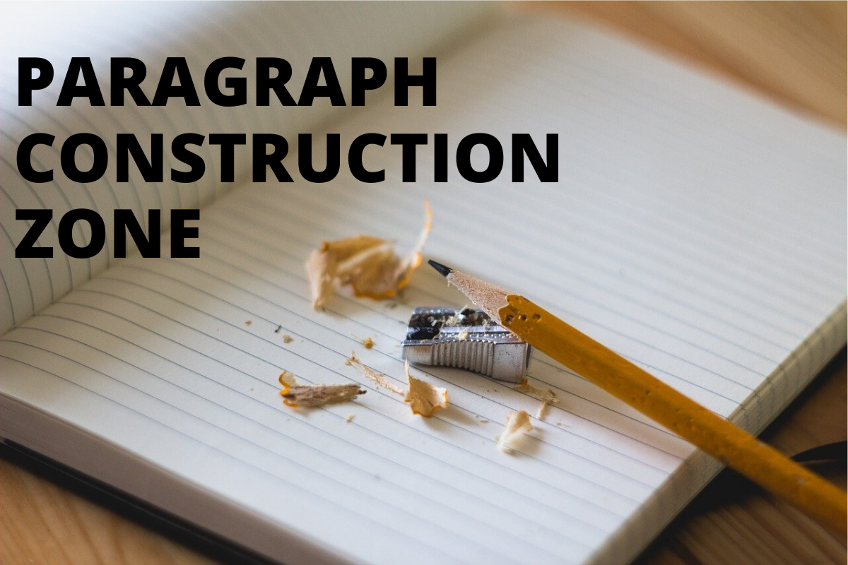 Paragraphs Are The Building Blocks Of Writing As Well