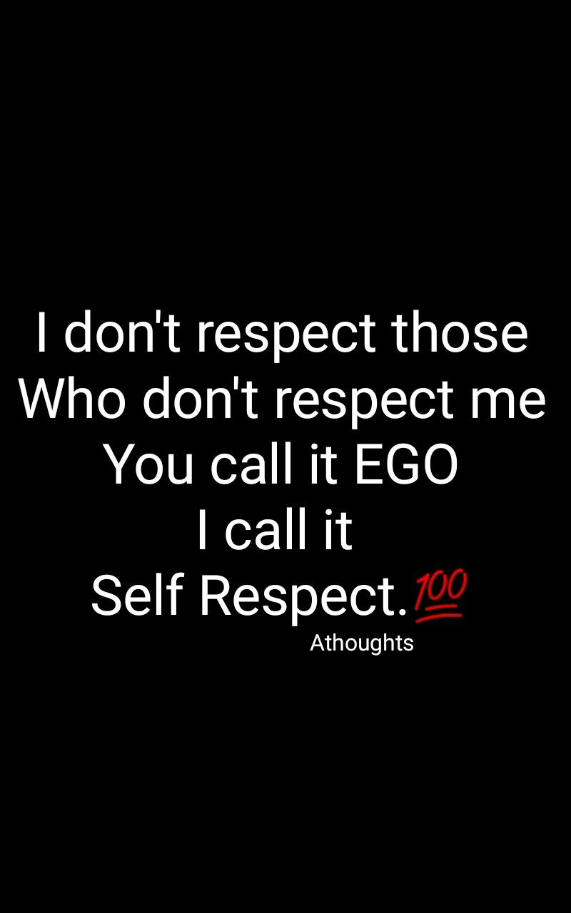Respect me i you you respect Respect Quotes