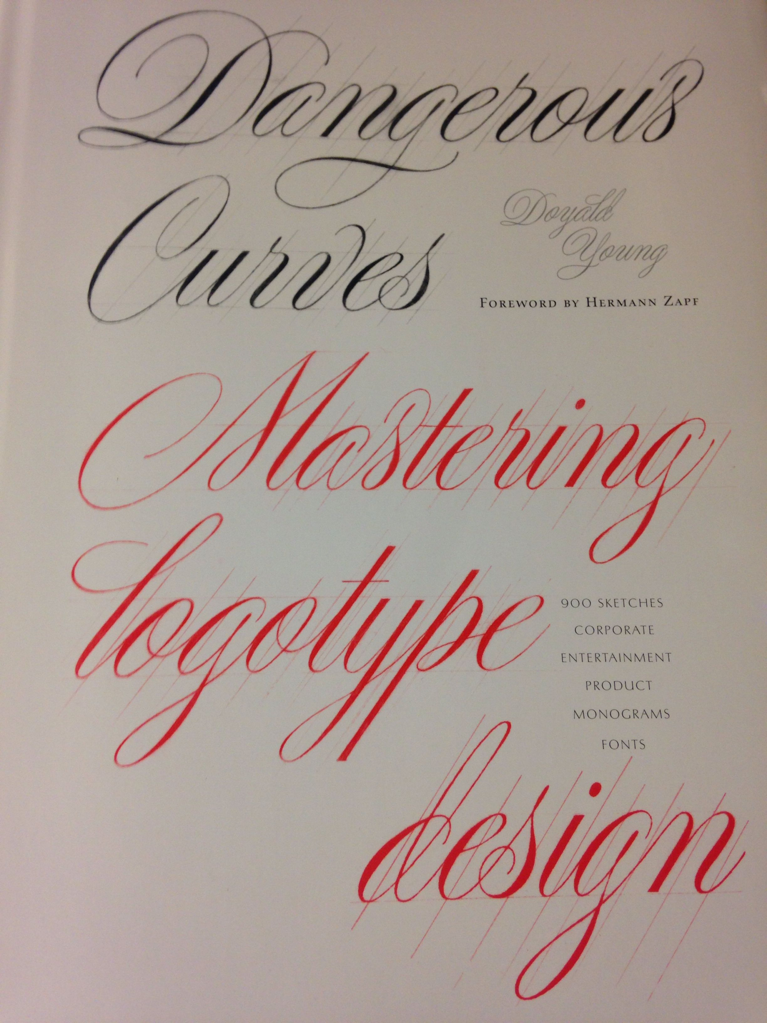 Dangerous Curves By Doyald Young Lettering Alphabet Fonts Lettering Typography Letters